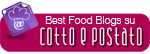 Best Food Blog su Cotto e Postato